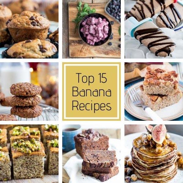 Top 15 Banana Recipes