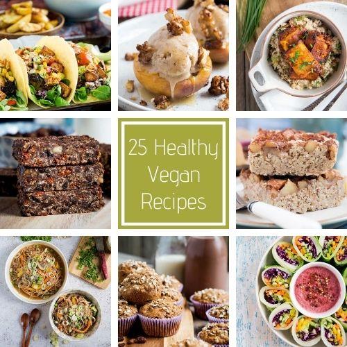25 Healthy Vegan Recipes